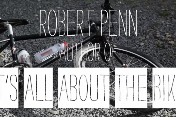 It's All About the Bike: The Pursuit of Happiness on Two Wheels — Robert Penn